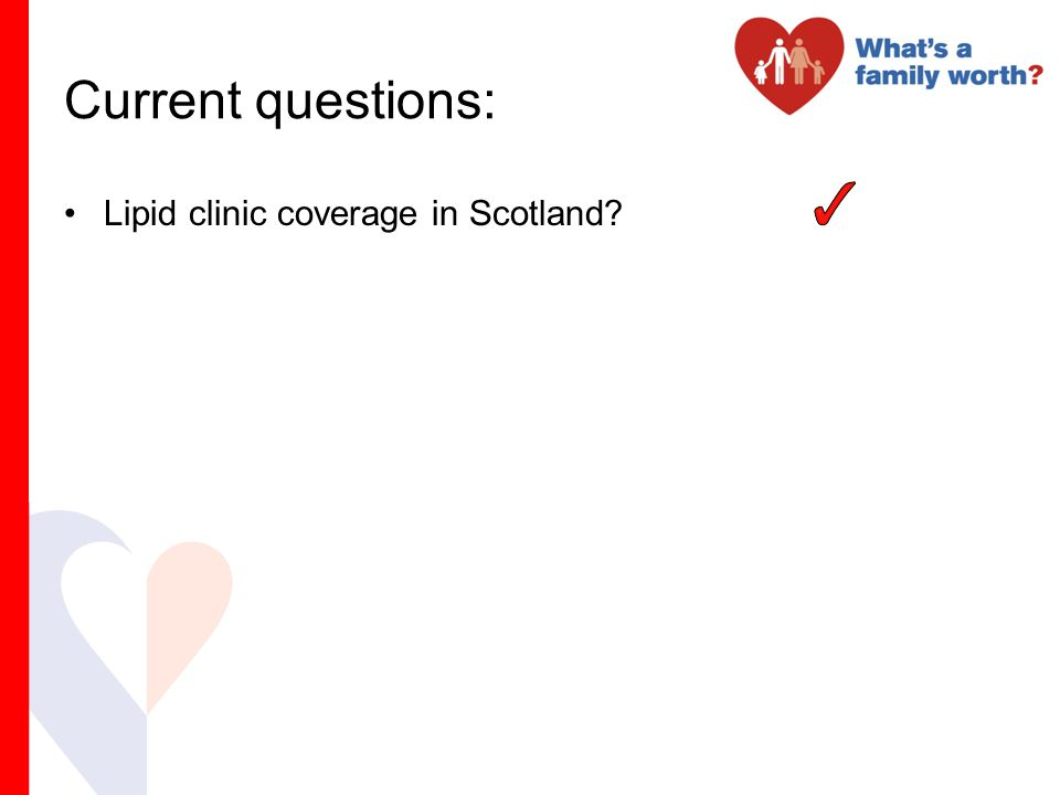 Current questions: Lipid clinic coverage in Scotland