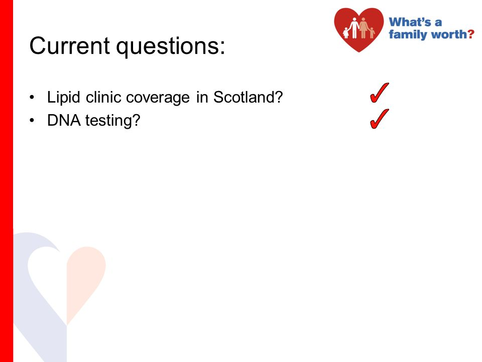 Current questions: Lipid clinic coverage in Scotland DNA testing