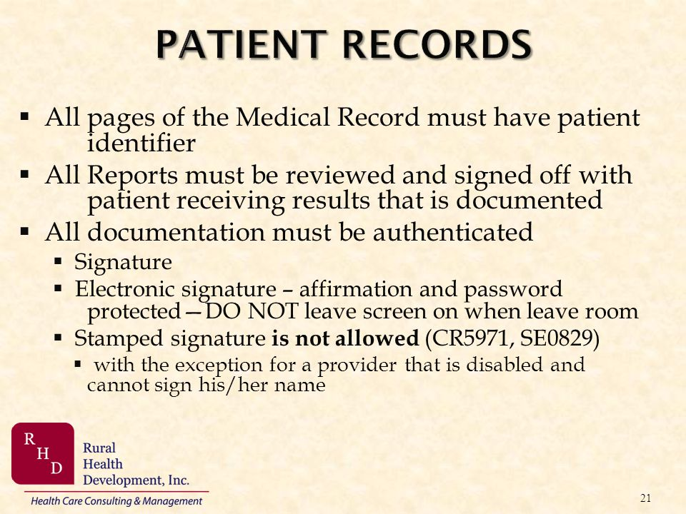 PATIENT RECORDS All pages of the Medical Record must have patient identifier.