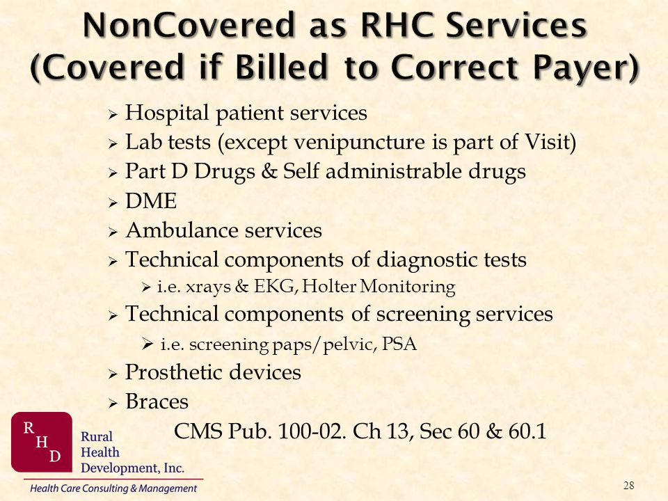 NonCovered as RHC Services (Covered if Billed to Correct Payer)