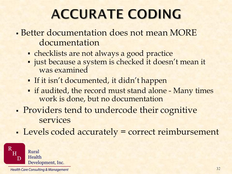 Accurate Coding Better documentation does not mean MORE documentation