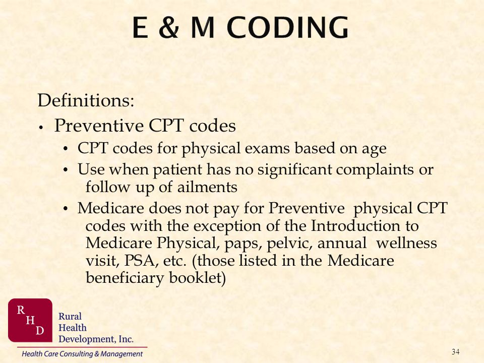 E & M Coding Definitions: Preventive CPT codes