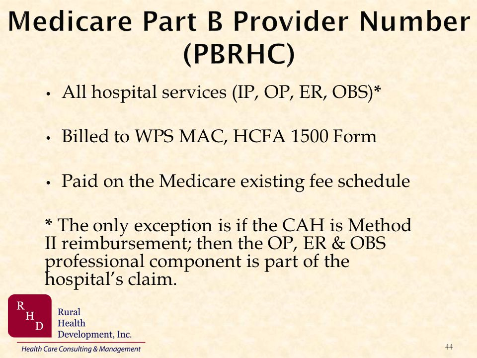 Medicare Part B Provider Number (PBRHC)
