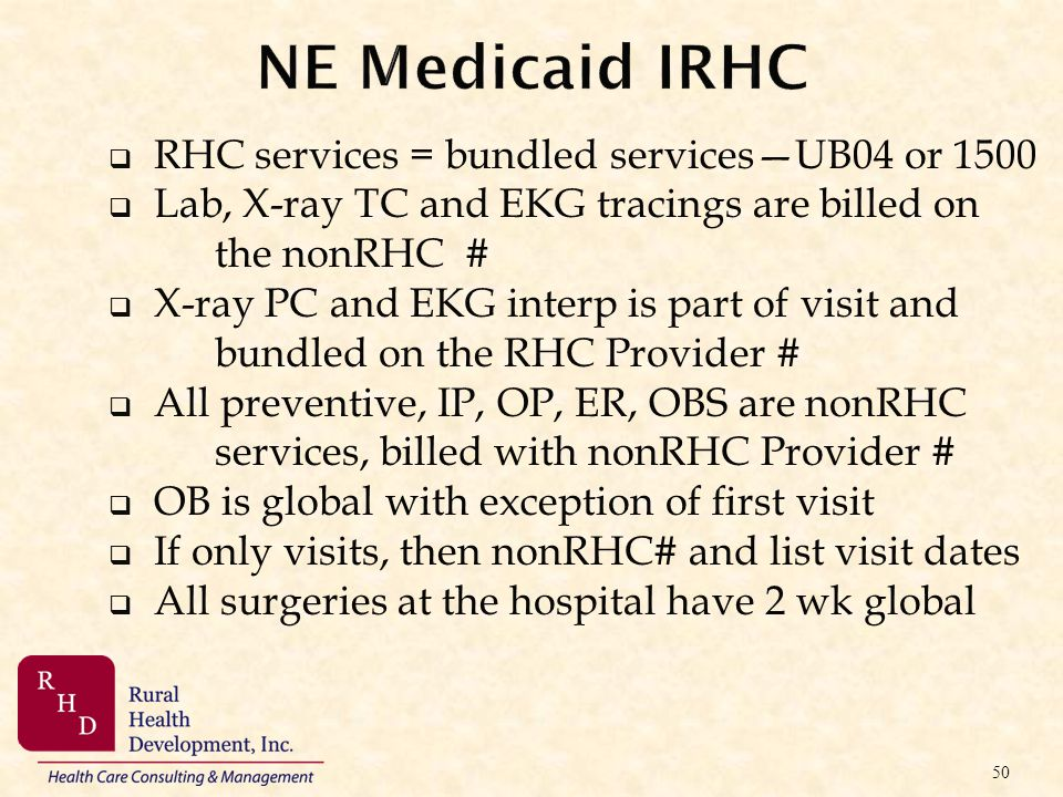 NE Medicaid IRHC RHC services = bundled services—UB04 or 1500