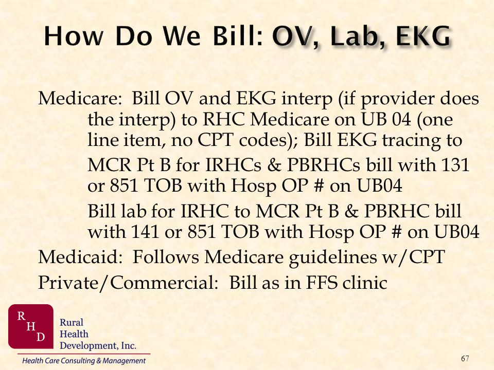 How Do We Bill: OV, Lab, EKG