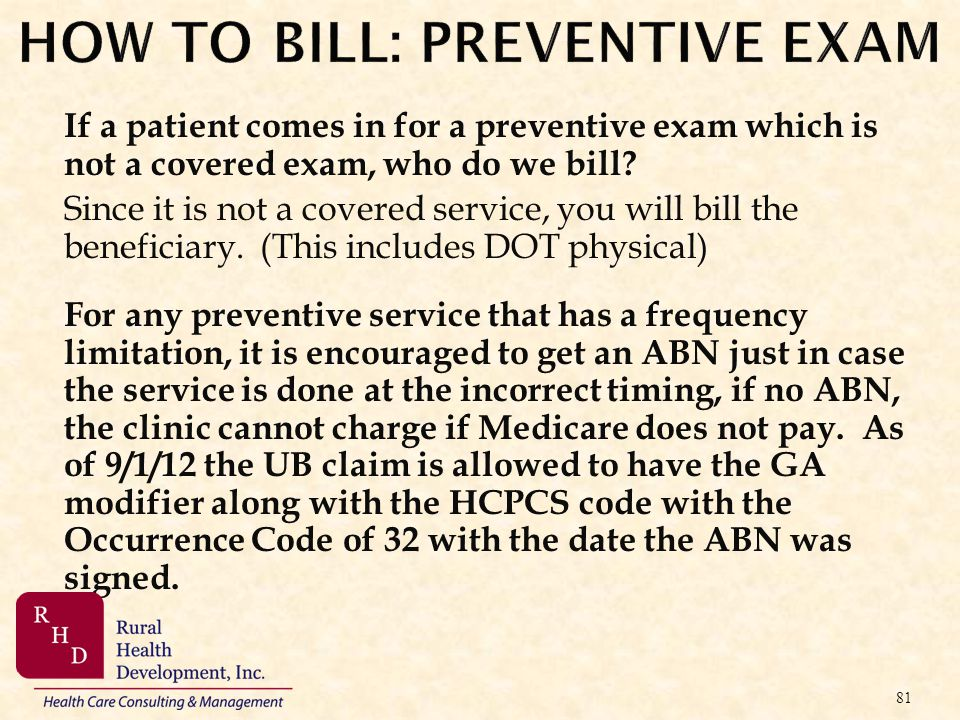 HOW TO BILL: PREVENTIVE EXAM