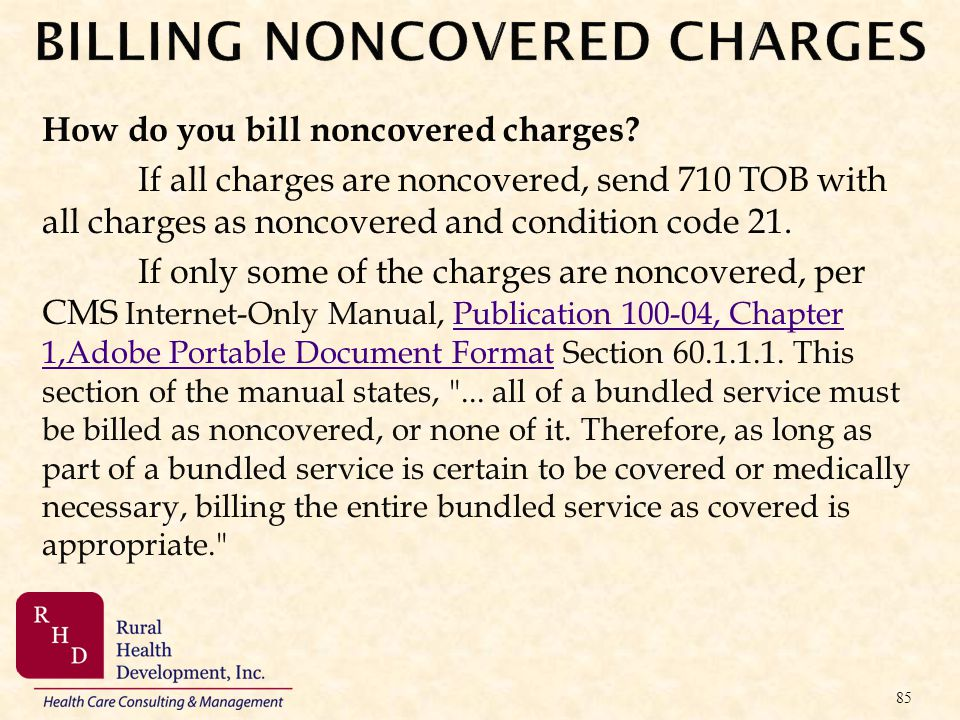 BILLING NONCOVERED CHARGES
