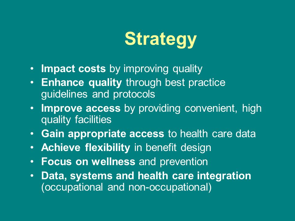Strategy Impact costs by improving quality