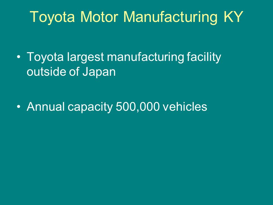 Toyota Motor Manufacturing KY