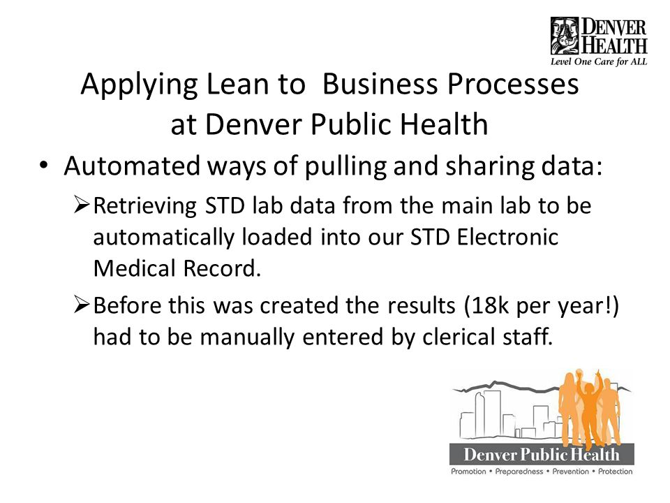 Applying Lean to Business Processes at Denver Public Health