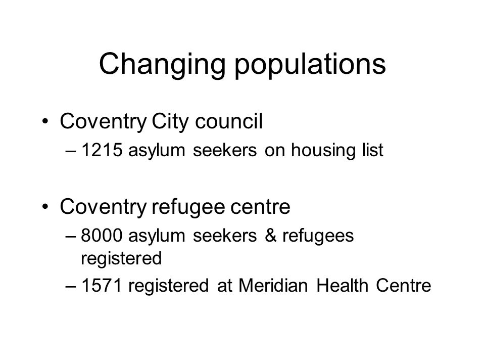 Changing populations Coventry City council Coventry refugee centre