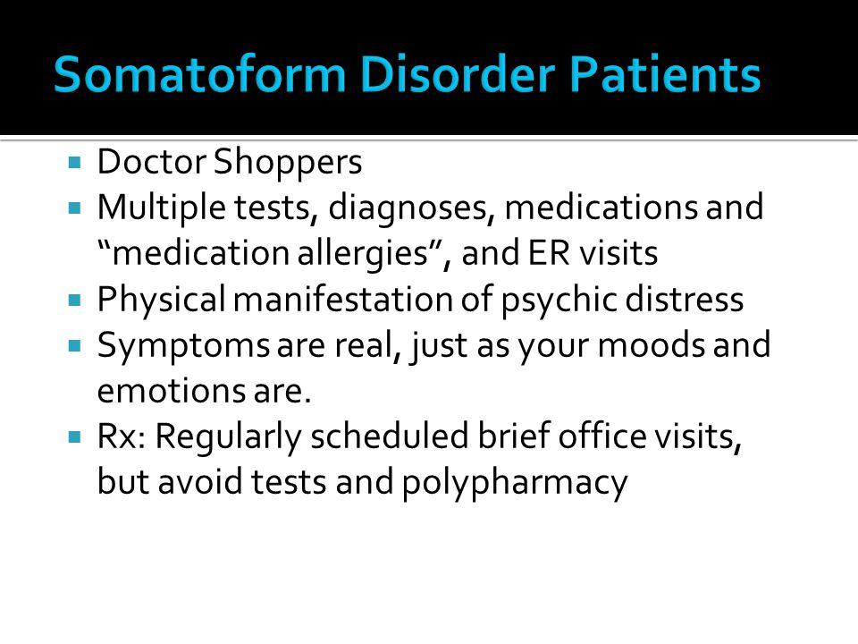 Somatoform Disorder Patients