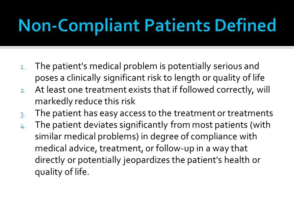 Non-Compliant Patients Defined