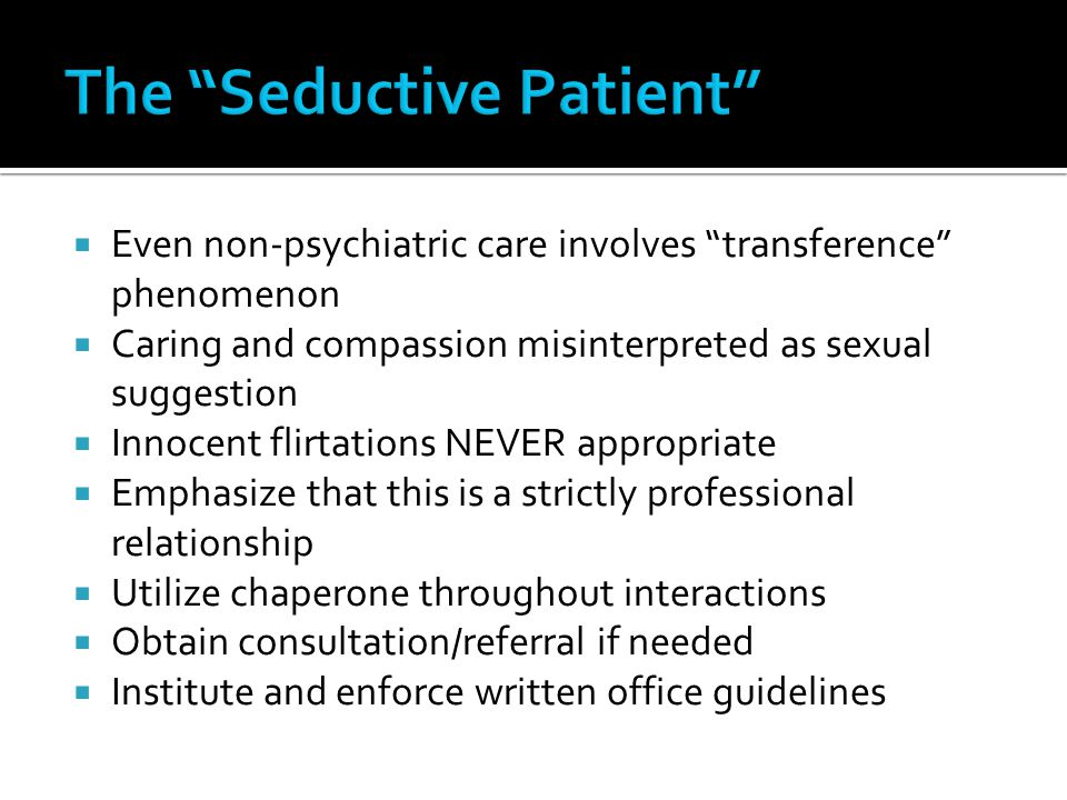 The Seductive Patient