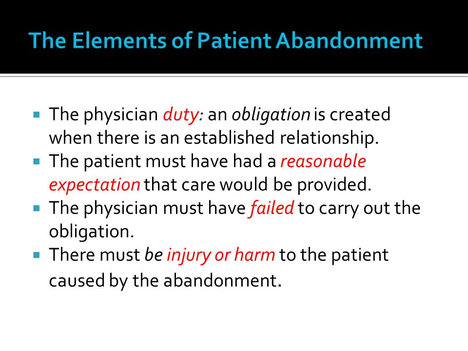 The Elements of Patient Abandonment