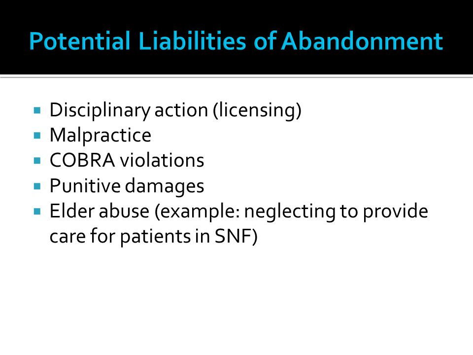 Potential Liabilities of Abandonment
