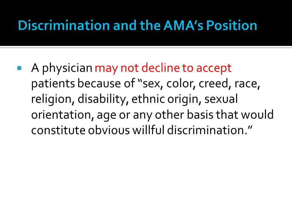 Discrimination and the AMA's Position