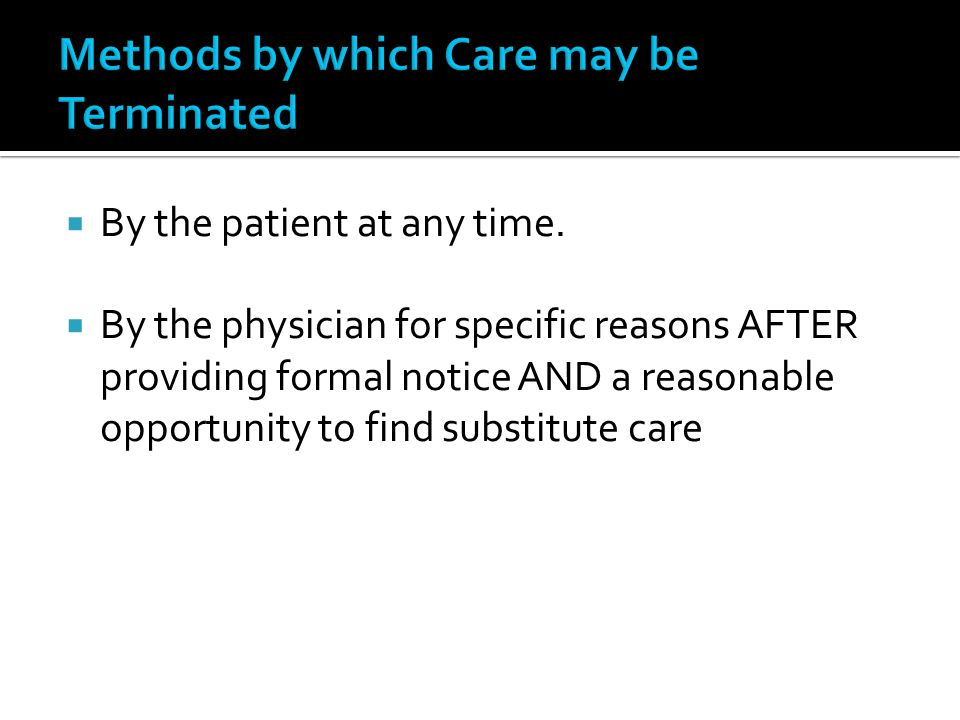 Methods by which Care may be Terminated