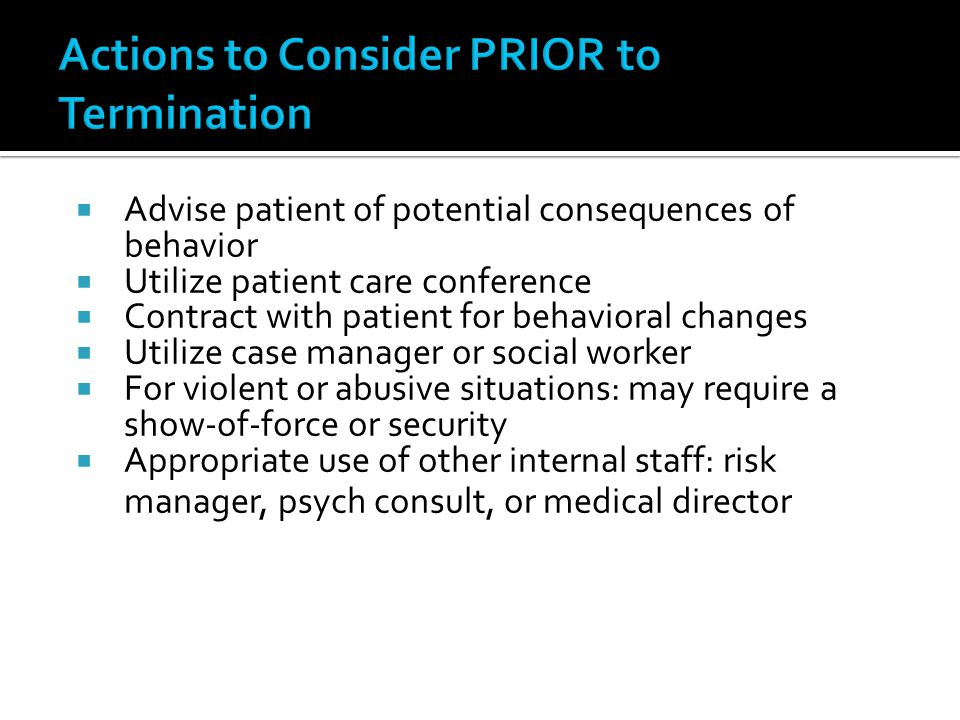 Actions to Consider PRIOR to Termination