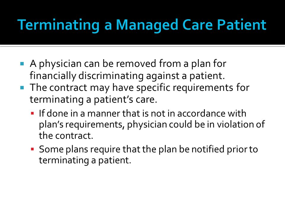 Terminating a Managed Care Patient