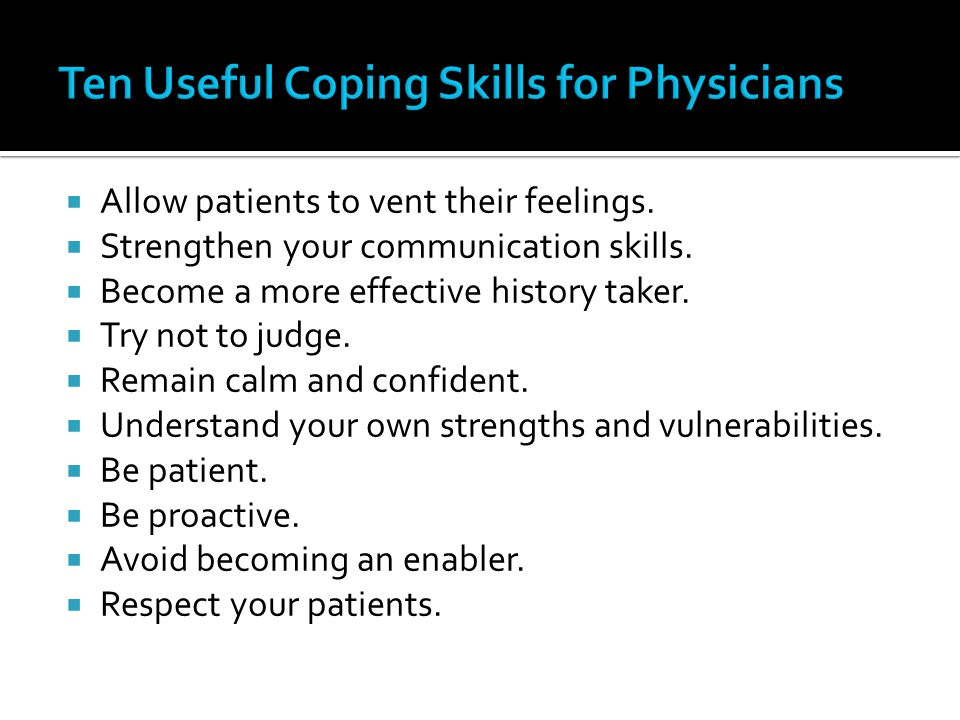 Ten Useful Coping Skills for Physicians