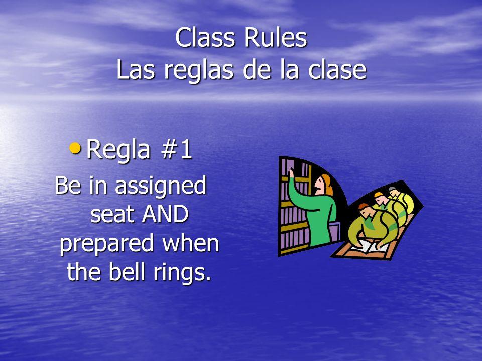 Class Rules Las reglas de la clase