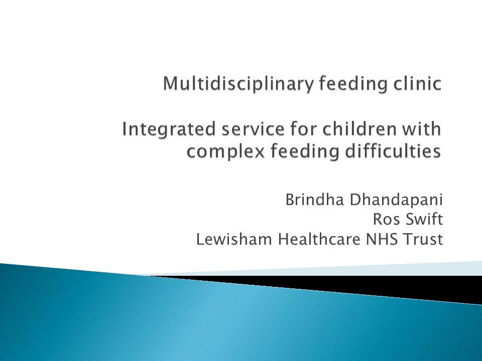 Brindha Dhandapani Ros Swift Lewisham Healthcare NHS Trust