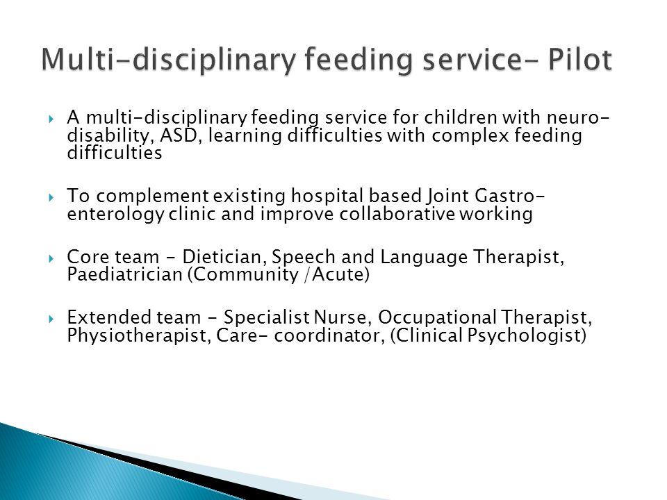 Multi-disciplinary feeding service- Pilot