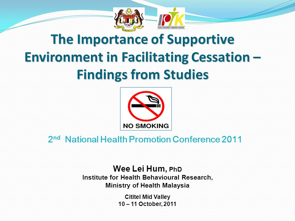 The Importance of Supportive Environment in Facilitating Cessation – Findings from Studies