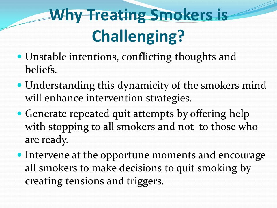 Why Treating Smokers is Challenging