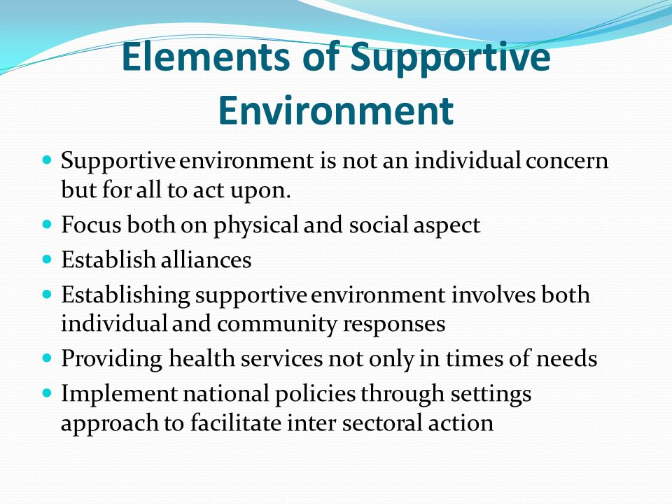 Elements of Supportive Environment
