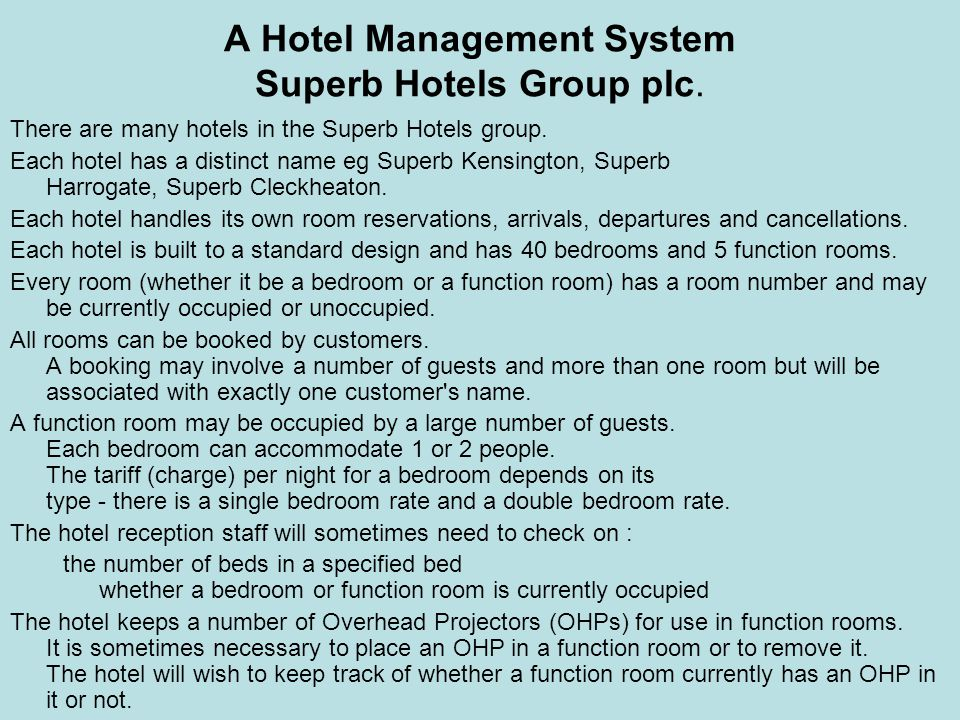 A Hotel Management System Superb Hotels Group plc.