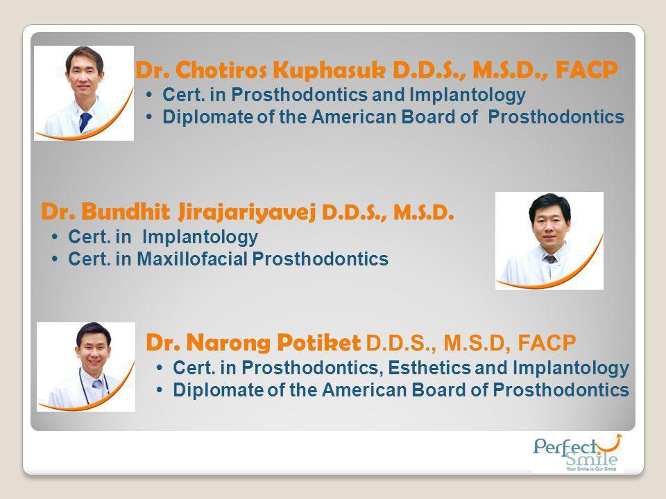 Dr. Chotiros Kuphasuk D.D.S., M.S.D., FACP