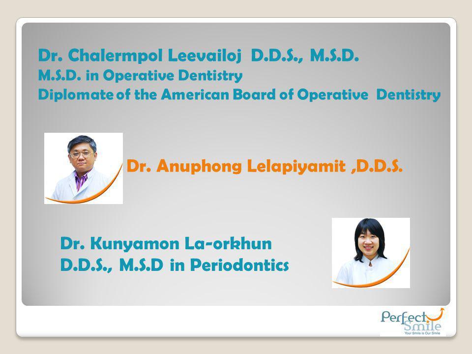 Dr. Chalermpol Leevailoj D.D.S., M.S.D.