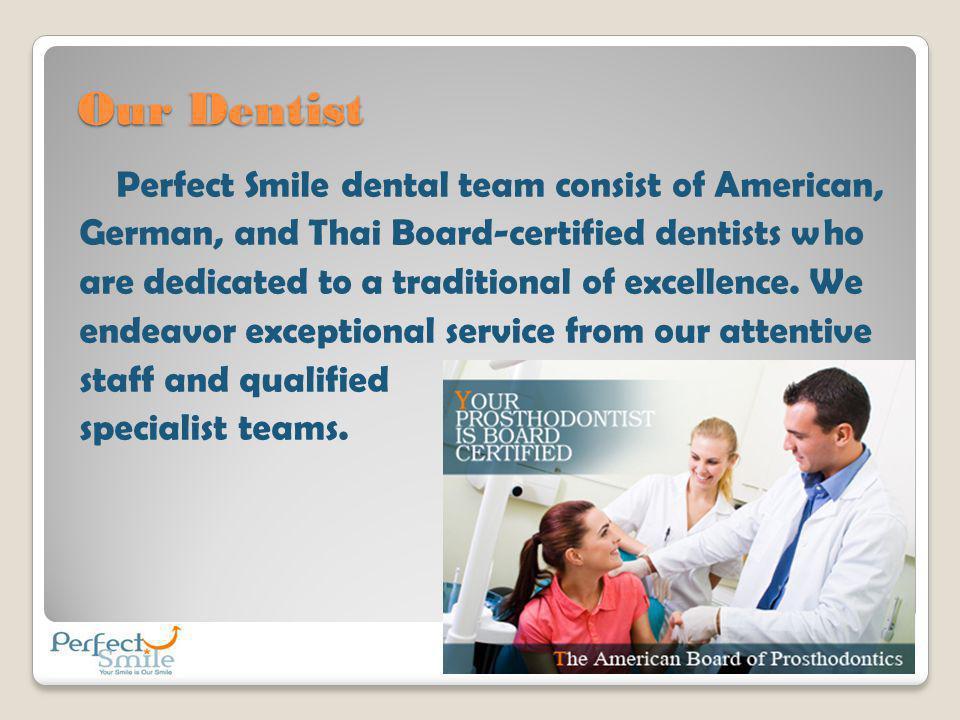 Our Dentist