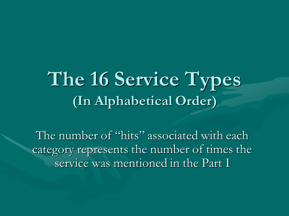 The 16 Service Types (In Alphabetical Order)