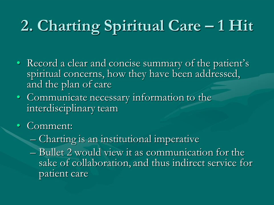 2. Charting Spiritual Care – 1 Hit