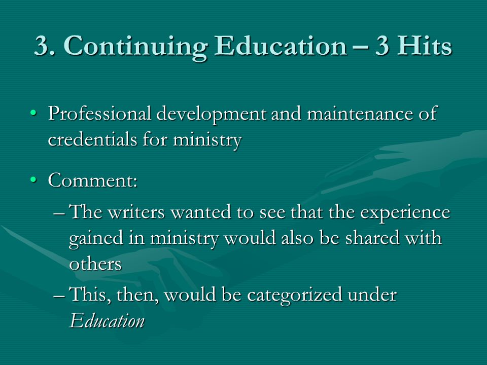 3. Continuing Education – 3 Hits