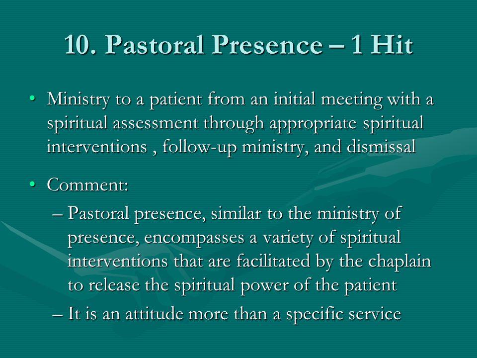 10. Pastoral Presence – 1 Hit