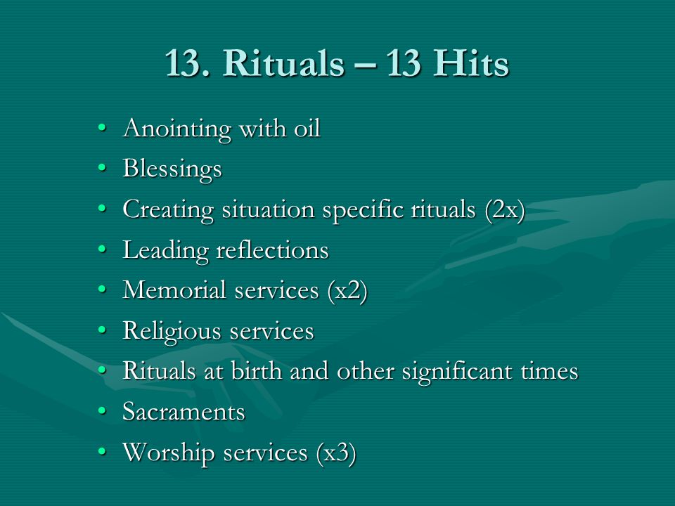 13. Rituals – 13 Hits Anointing with oil Blessings