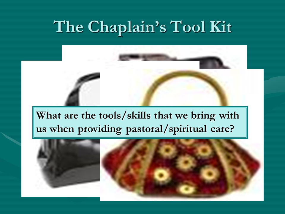 The Chaplain's Tool Kit