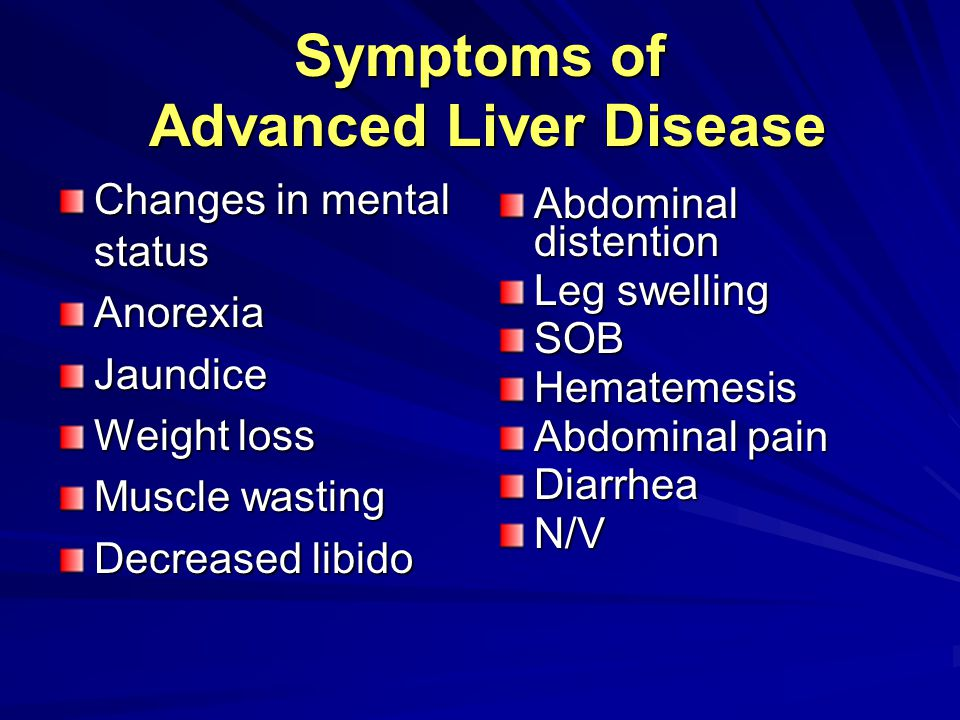 Symptoms of Advanced Liver Disease