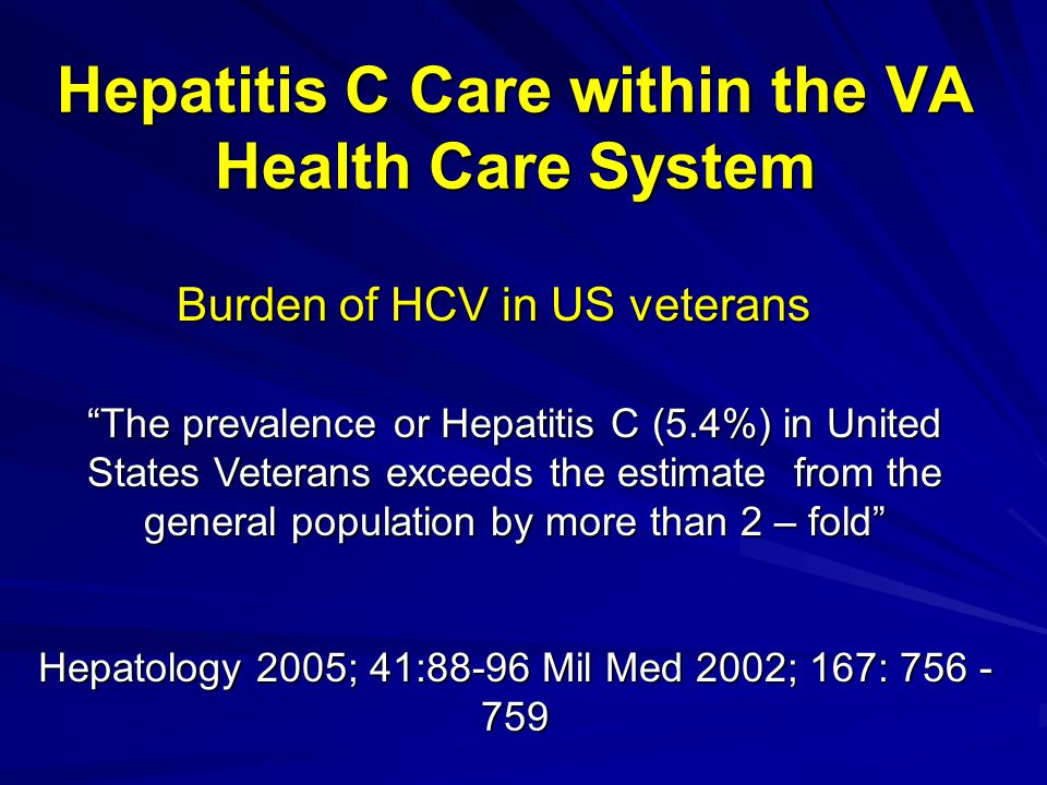 Hepatitis C Care within the VA Health Care System