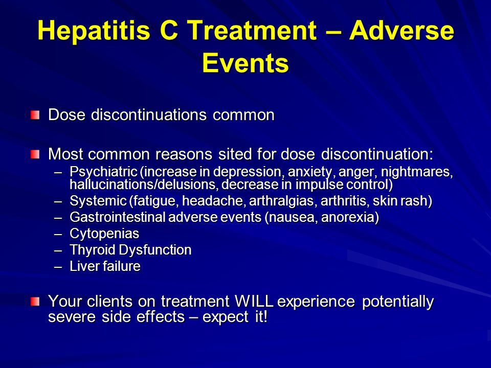 Hepatitis C Treatment – Adverse Events