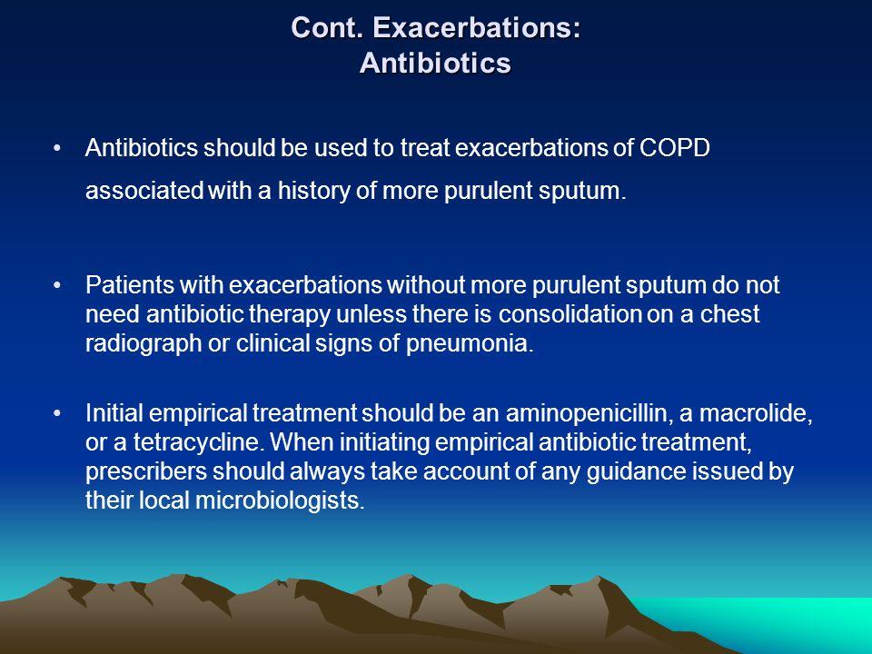 Cont. Exacerbations: Antibiotics