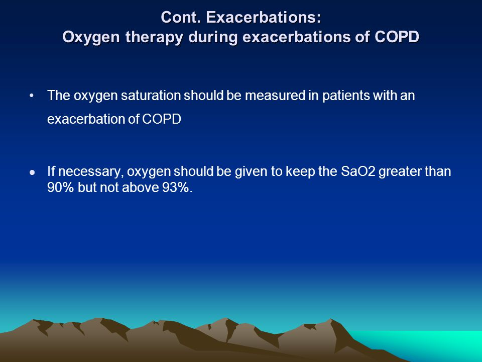 Cont. Exacerbations: Oxygen therapy during exacerbations of COPD