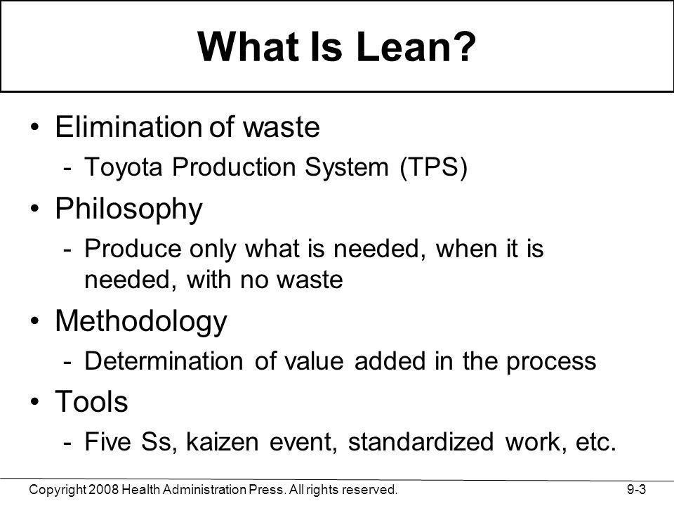 What Is Lean Elimination of waste Philosophy Methodology Tools