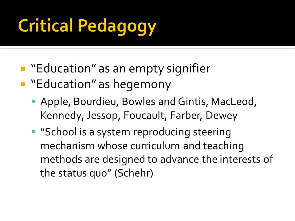 Critical Pedagogy Education as an empty signifier