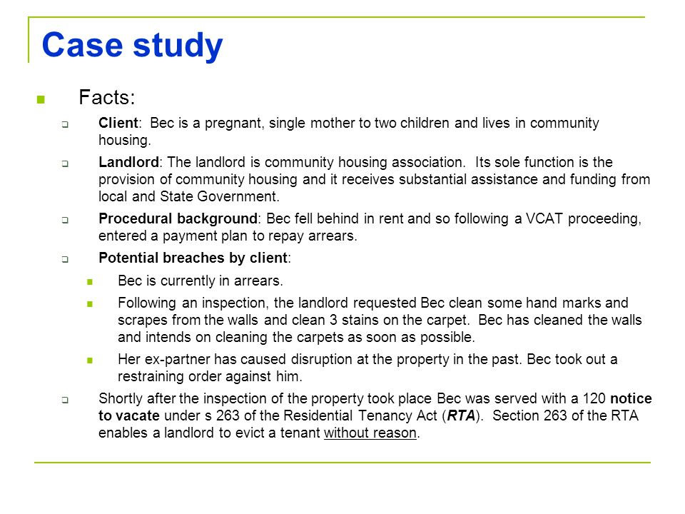 Case study Facts: Client: Bec is a pregnant, single mother to two children and lives in community housing.