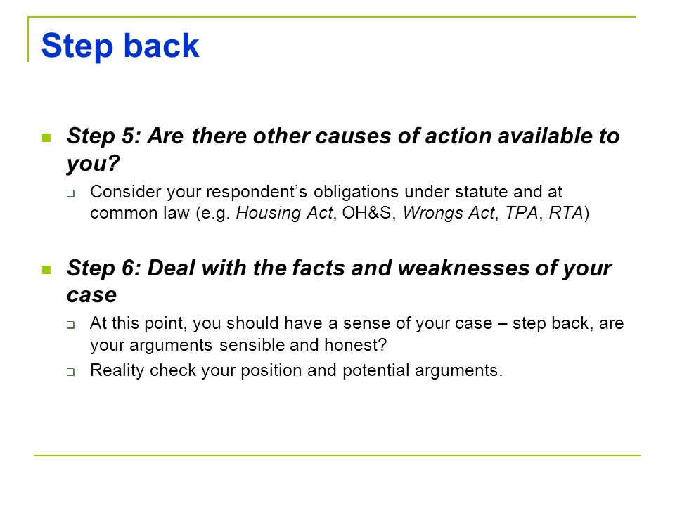 Step back Step 5: Are there other causes of action available to you